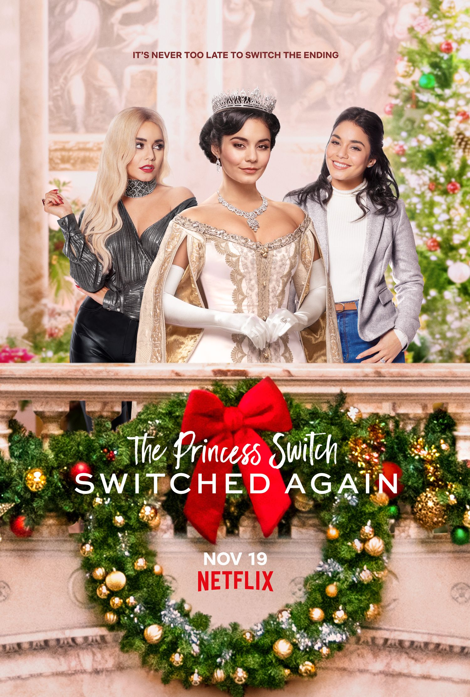 New Movie The Princess Switch Switched Again Starring Vanessa Hudgens In 2020 Netflix Christmas Movies 2020 Movies Movie Posters