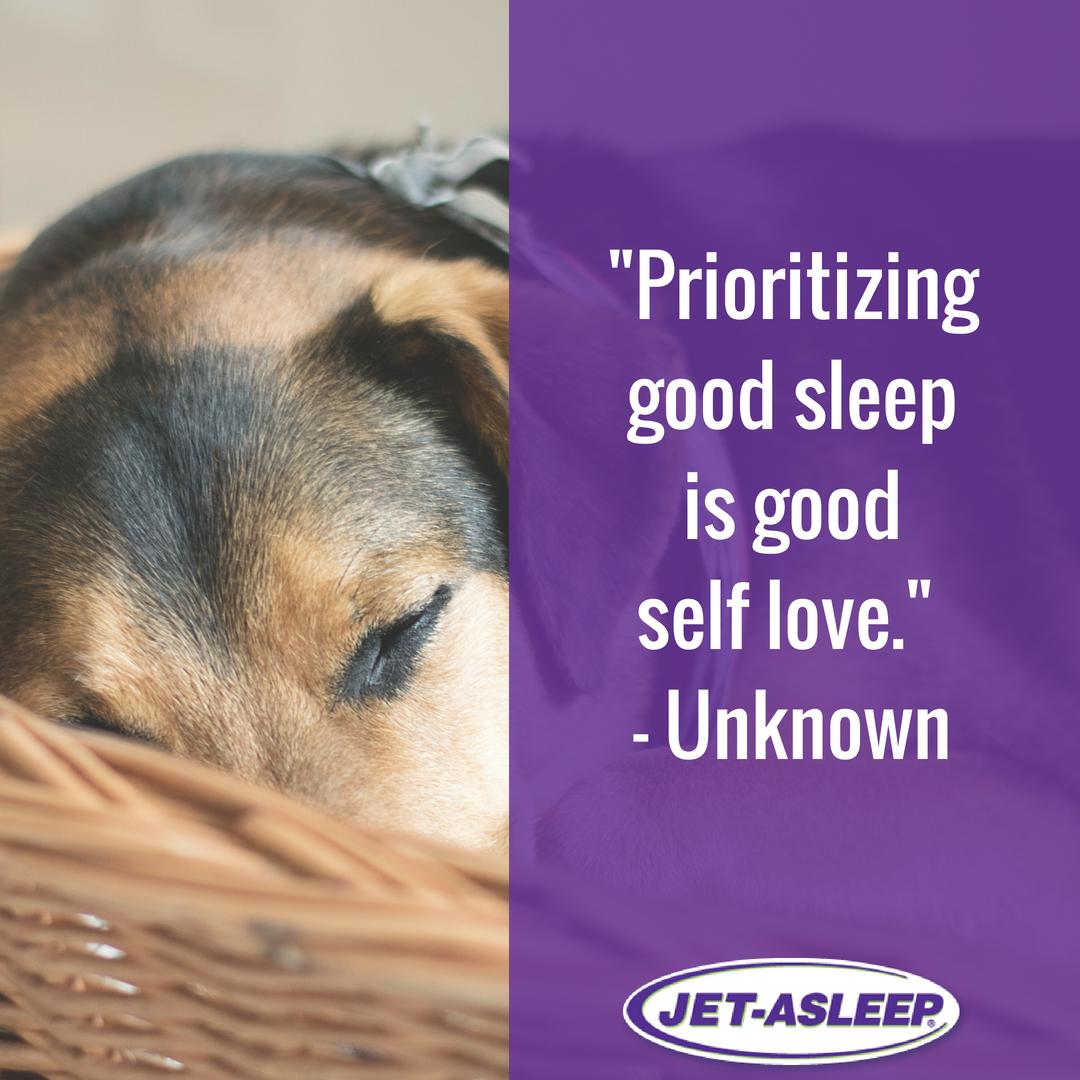 Prioritizing Good Sleep Is Good Self Love Fall Asleep Fast And Stay Asleep Throughout The Night With Jet Asleep N Sleep Quotes Nighttime Sleep Aid Good Sleep