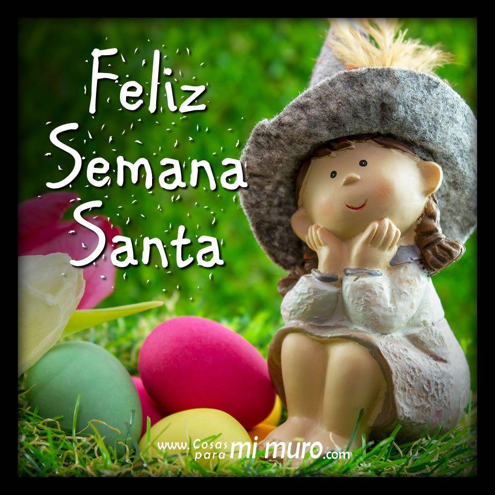 34 Imagenes Felices Pascuas Feliz Semana Santa Y Jueves Santo Happy Easter Easter Wishes Messages Happy Easter Card