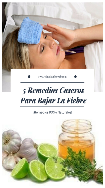 Vida Saludable Web Waking Up Your Mind Fiebre Remedios Remedios Caseros Remedios
