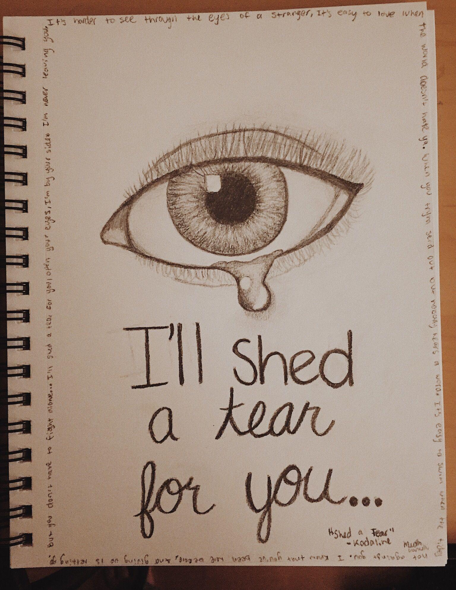 Drawings Eye Drawing Kodaline Artwork Kodaline Lyric Quote Art