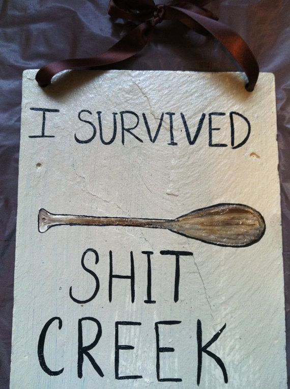 Funny Signs Decorative Home Decor Yard Painted Slates Shit Creek Sign