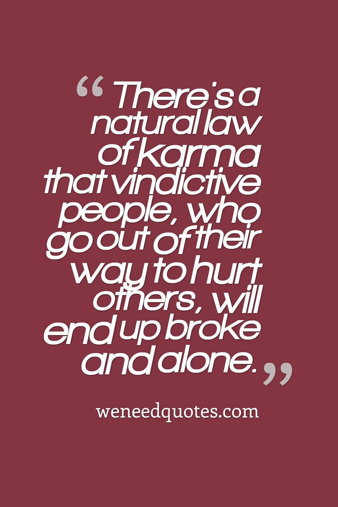 Top 15 Karma Quotes Karma Karmaquotes Karmaquotes Retributionquotes Revengequotes Karma Quotes Mean People Quotes Revenge Quotes