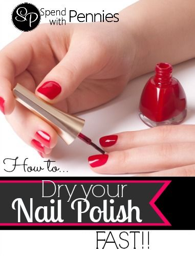 How To Dry Nail Polish Quickly Spend With Pennies Great Tips