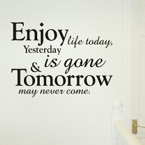 Delicieux Enjoy Life Quotes: Enjoy Life Today Wall Quote Sticker Wax P .
