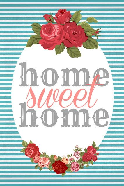 Home Sweet Home Free Printables Sweet Home Decoupage Plakat