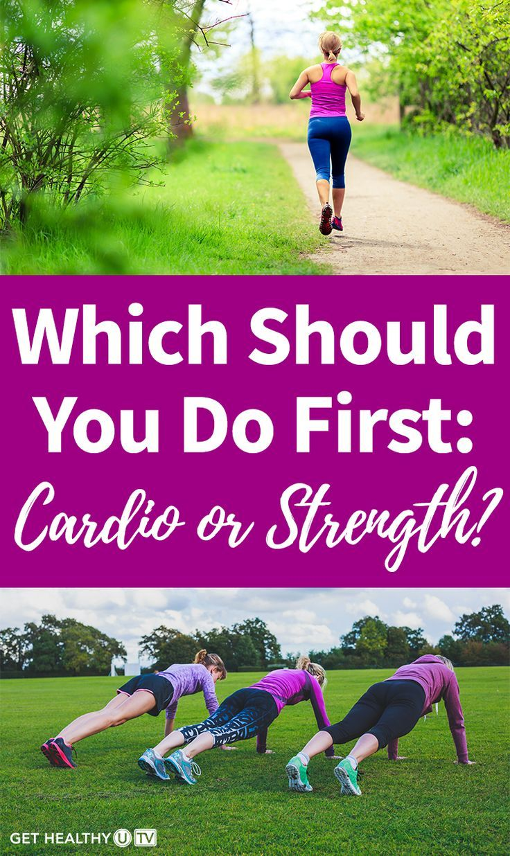 Which Should You Do First: Cardio or Strength? | Cardio or ...