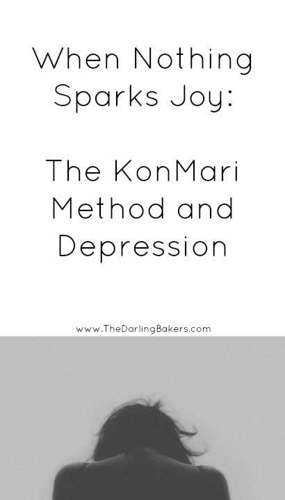 When Nothing Sparks Joy: The KonMari Method and Depression