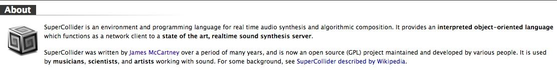 SuperCollider is an environment and programming language for real