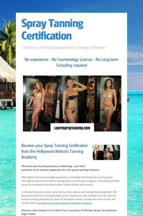 Spray Tanning Certification | Getting The Best Tan Today | Pinterest