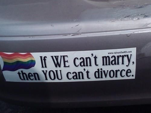 A fans bumper sticker now that would cause same sex marriage to sweep the country wouldnt it but really they have a point dont they the bible doesnt