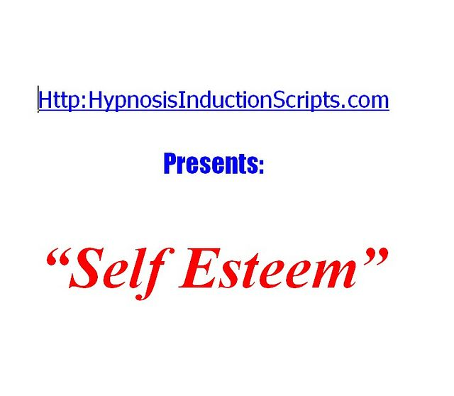 hypnosisinductionscripts.com - Self Esteem     Best Site Helping PeopleGain confidence.