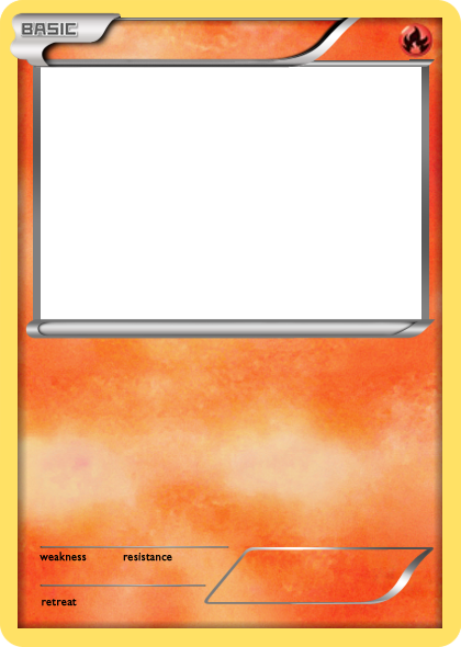Bw Fire Basic Pokemon Card Blank By The Ketchi D6i2246 Png 420 590 Pixels Pokemon Card Template Fire Pokemon Diy Pokemon Cards