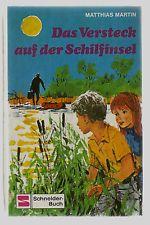 Matthias Martin: DAS VERSTECK AUF DER SCHILFINSEL, Schneider-Buch 4799, gut