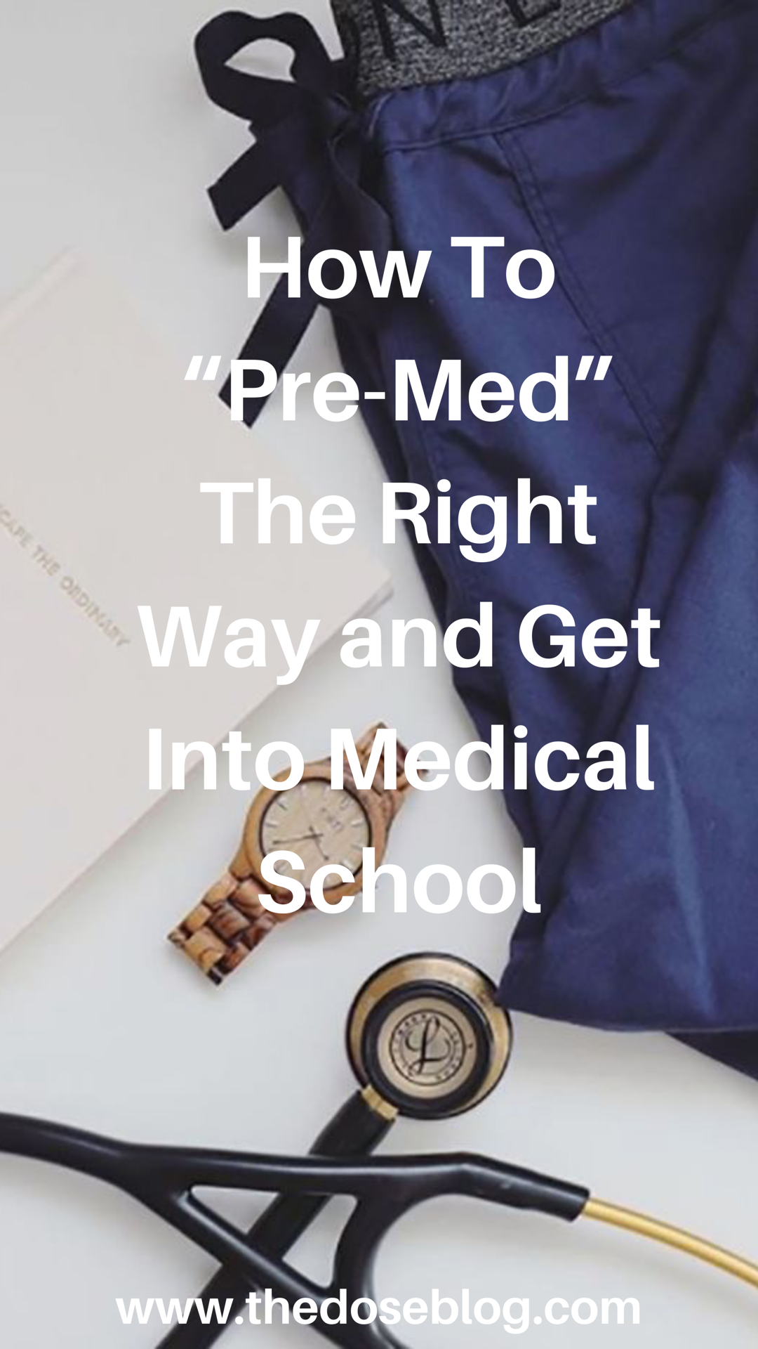 How to Pre-Med The Right Way  #medicalstudents