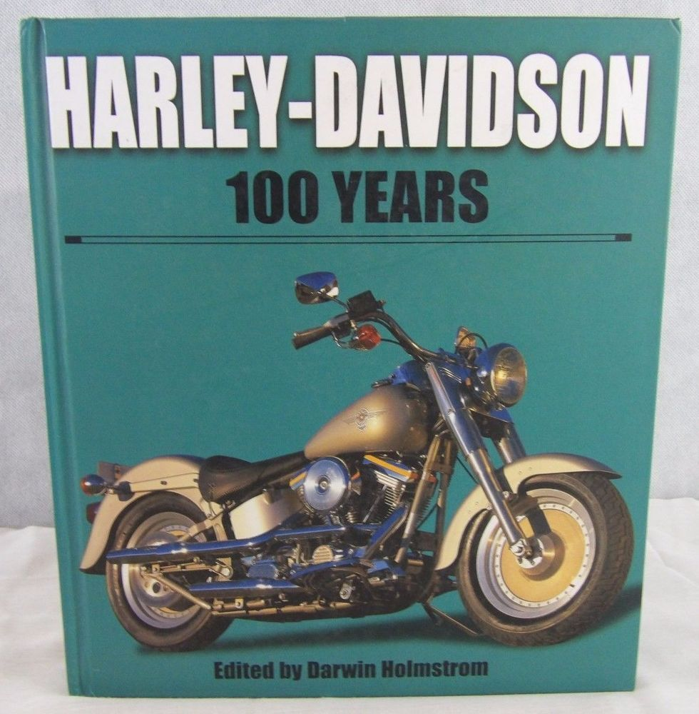 100 YEARS of HARLEY DAVIDSON 2004 Motorcycles D. HOLMSTROM  Coffee Book
