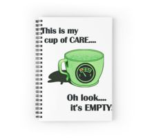 My cup of CARE... Spiral Notebook