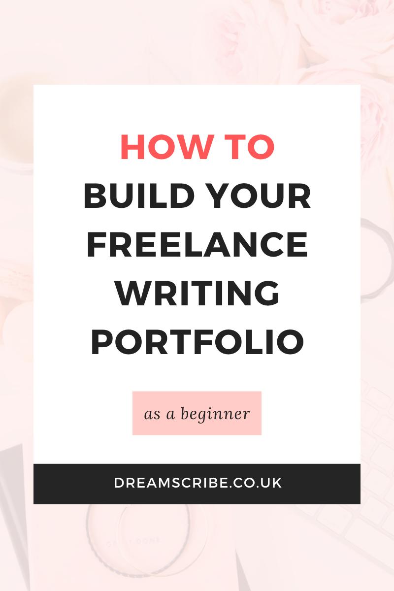 How to Build Your Freelance Writing Portfolio as a
