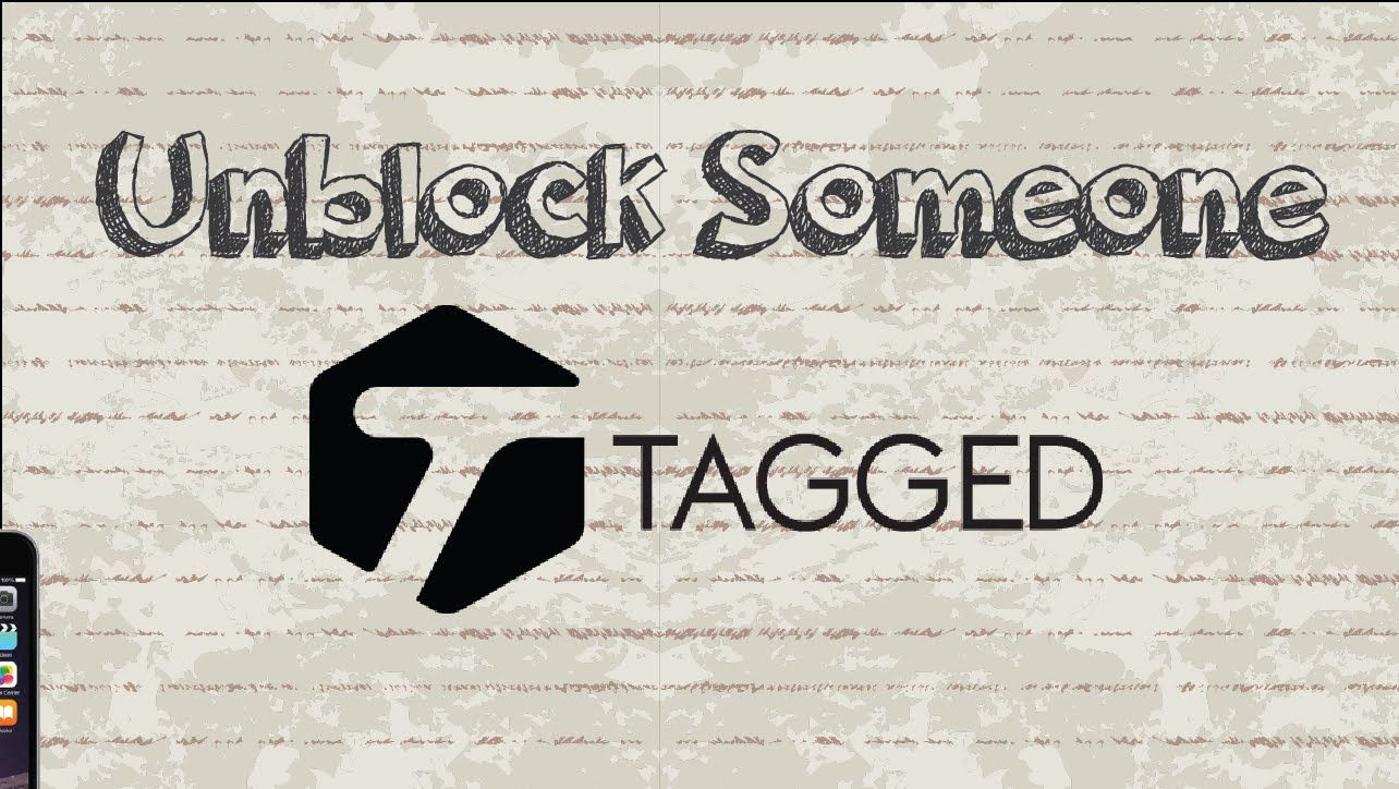 How To Unblock Someone On Tagged Mobile App Android Iphone