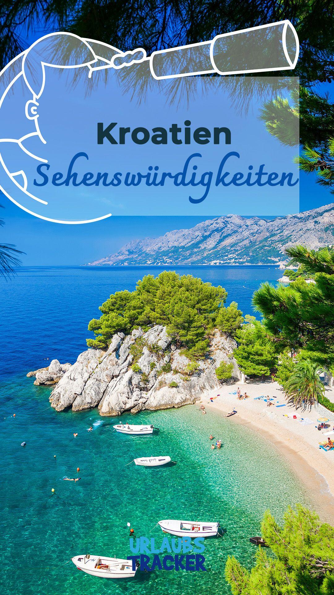 Kroatien Sehenswurdigkeiten Die Top 14 Im Uberblick