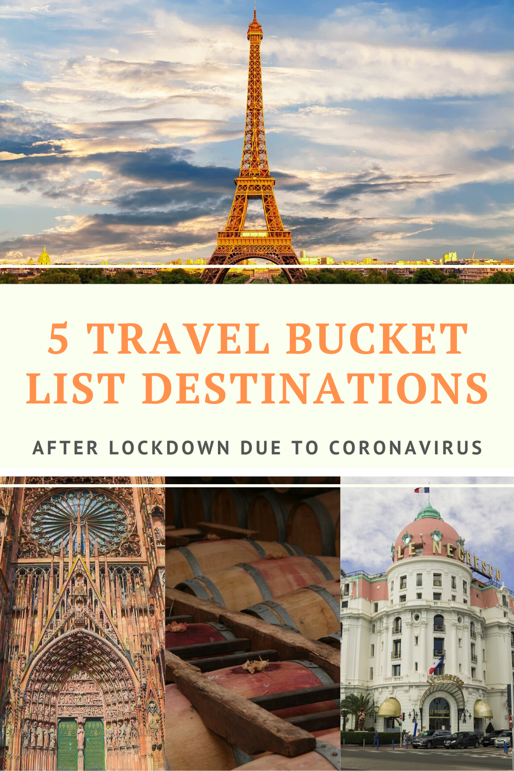 5 Travel Countries Bucket List Destinations After Lockdown Due to Coronavirus #Travel #Country #Paris #BucketList #TravelList #TravelDestination #Lockdown #Coronavirus #Quarantine #TravelOnline #Travelling #Nice #Bordeaux #Strasbourg #Blog #TravelBlog #TravelAlone #Holiday #Backpacker