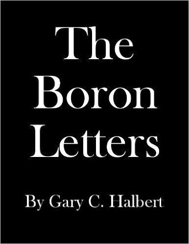The Boron Letters Ebook Gary Halbert Bond Halbert Amazon Ca