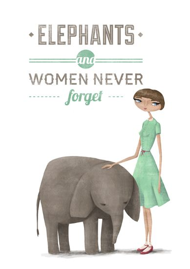 """Steph thought this said, """"Elephants and women never poop."""" Almost just as true."""