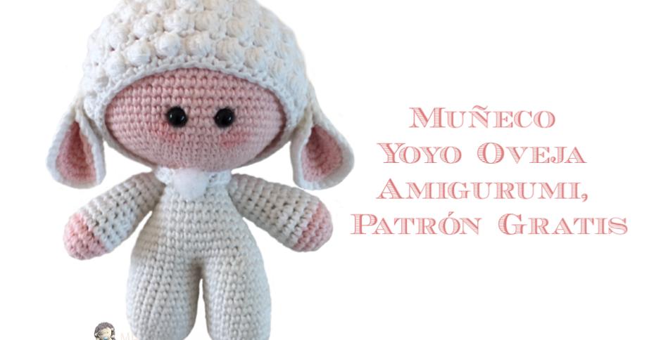 Patrón gratuito para realizar un muñeco Yoyo ovejita, ideal para ...