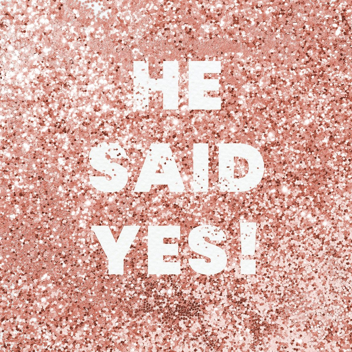 He Said Yes Typography On A Copper Glitter Background Free Image By Rawpixel Com Eve Glitter Background Typography Typography Design