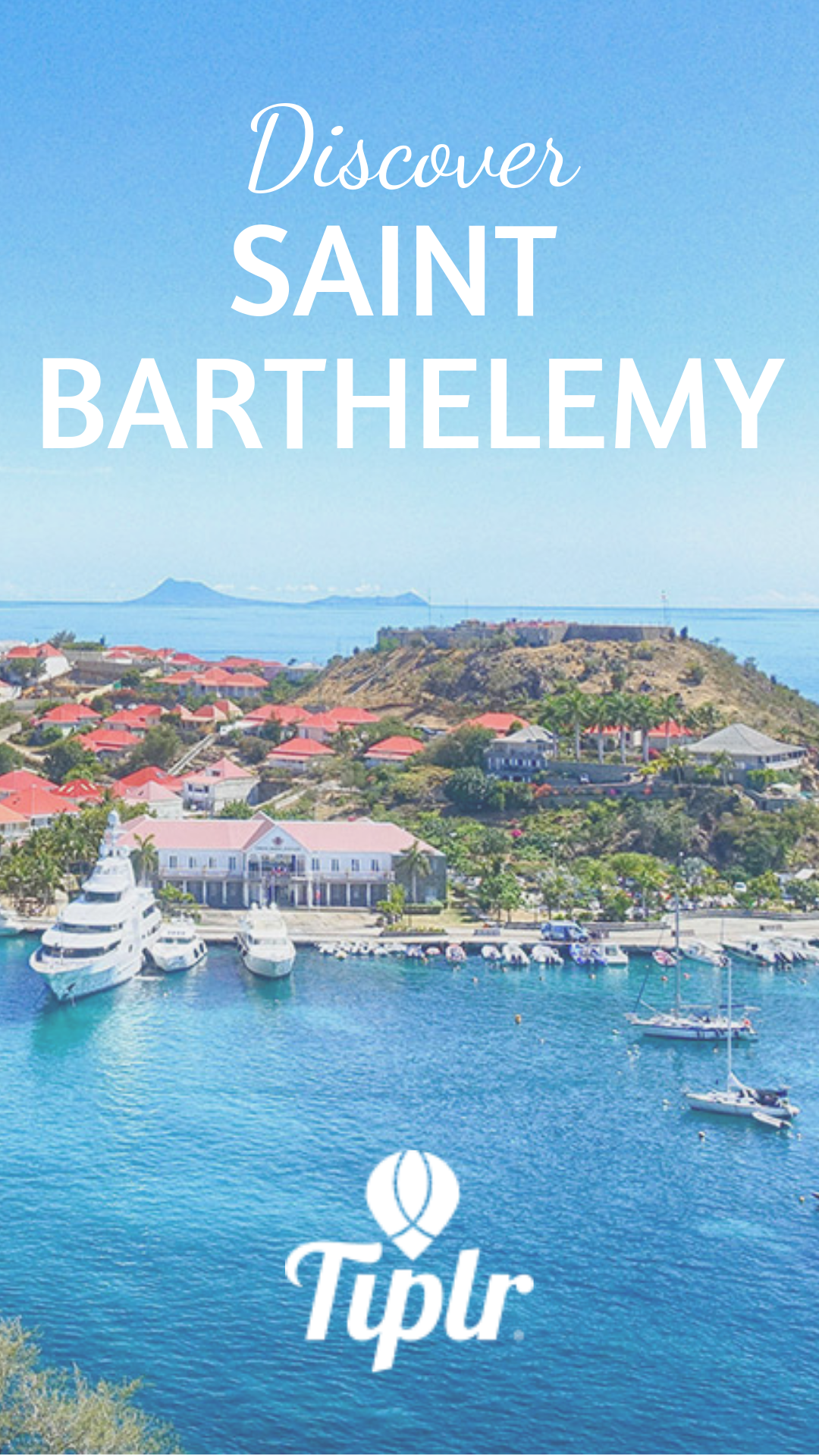 Saint Barthelemy Also Known As