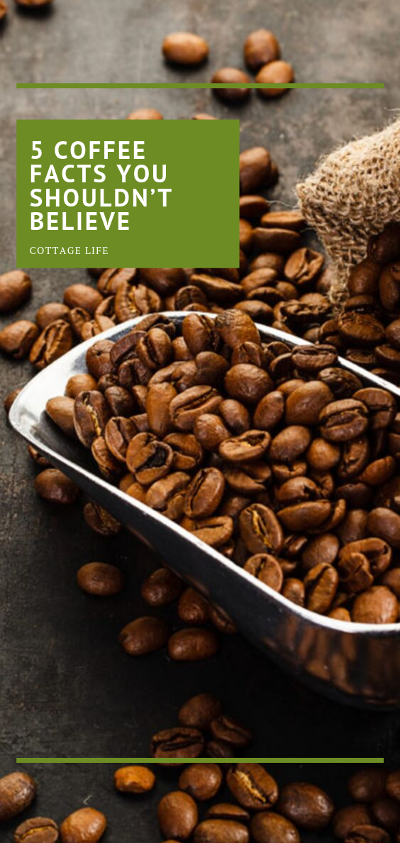 5 coffee facts you shouldn't believe (and one you should