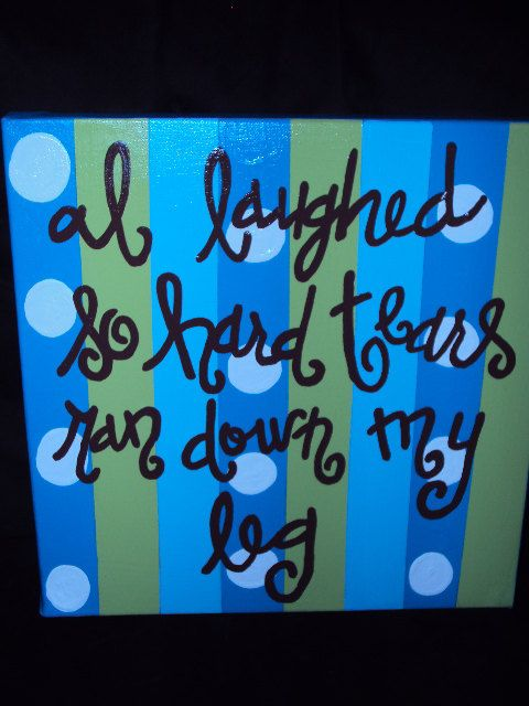 Hand Painted 12x12 Canvas  I Laughed so hard by WigglesGiggles, $25.00