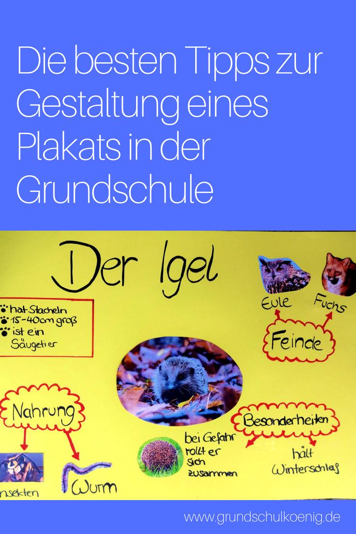 Die Besten Tipps Zur Gestaltung Eines Plakats In Der Grundschule Fur Referate Und Co Grundschulkonig Grundschule Grundschulkonig Sachunterricht Grundschule