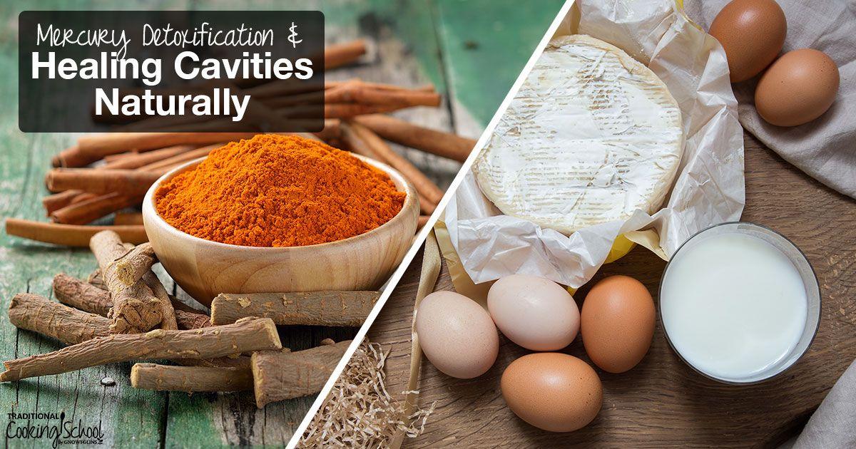 Mercury Detoxification & Healing Cavities Naturally Heal