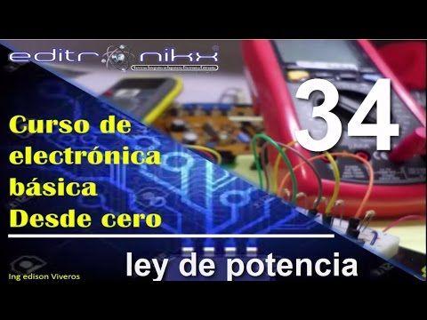 curso de electronica basica desde cero(#34 ley de potencia) - YouTube