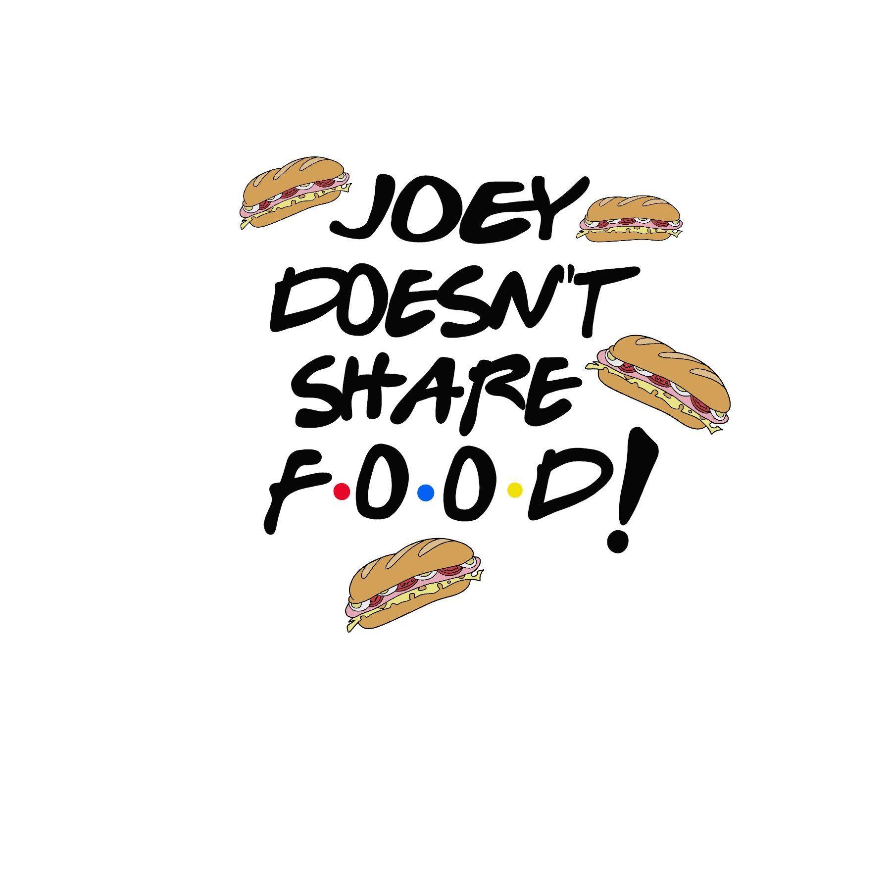 Joey doesn't share food sticker | Joey sticker | Joey from ...