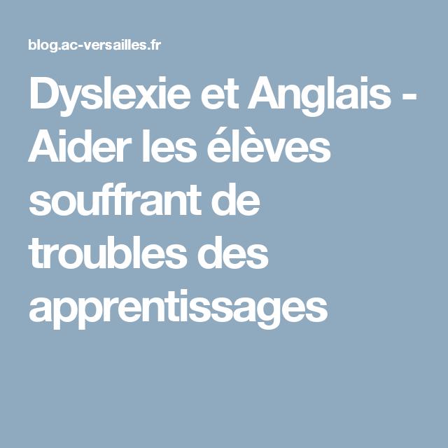 Dyslexie et Anglais - Aider les élèves souffrant de troubles des apprentissages