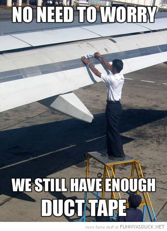 bfcd8d4285f327cb732b4f786a47f122 funny plane man fixing airplane wing duct tape funny pics