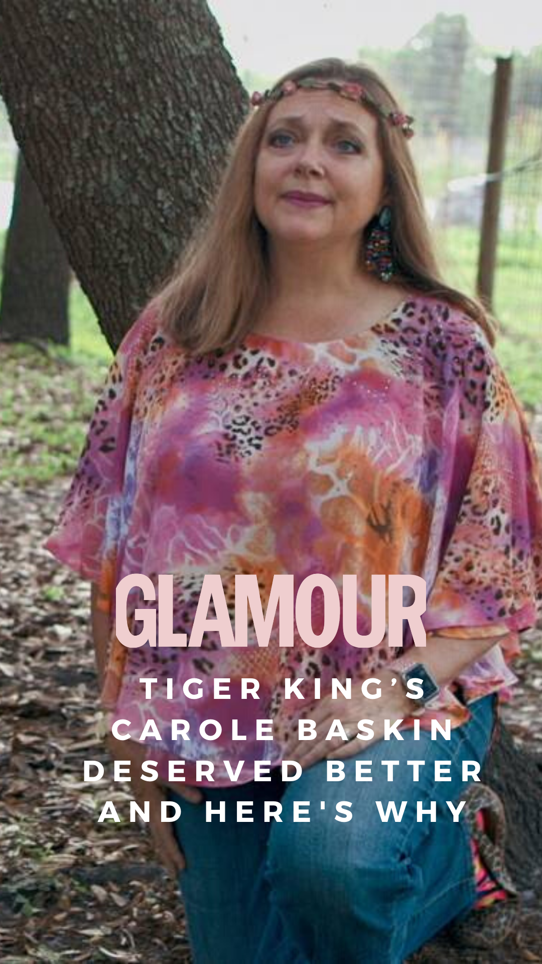 Tiger King's Carole Baskin deserved better and here's why