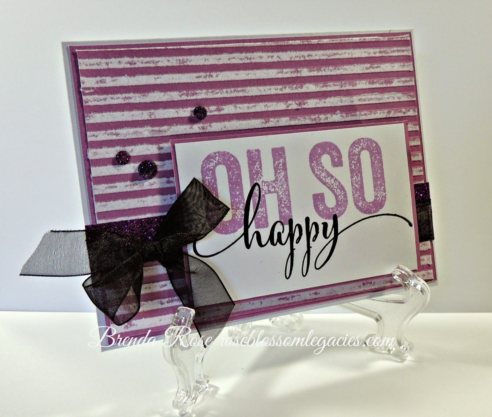 Rose Blossom Legacies: Oh So Happy #StripeEmbossingFolder #Brushed #ScrapbookingWOTG