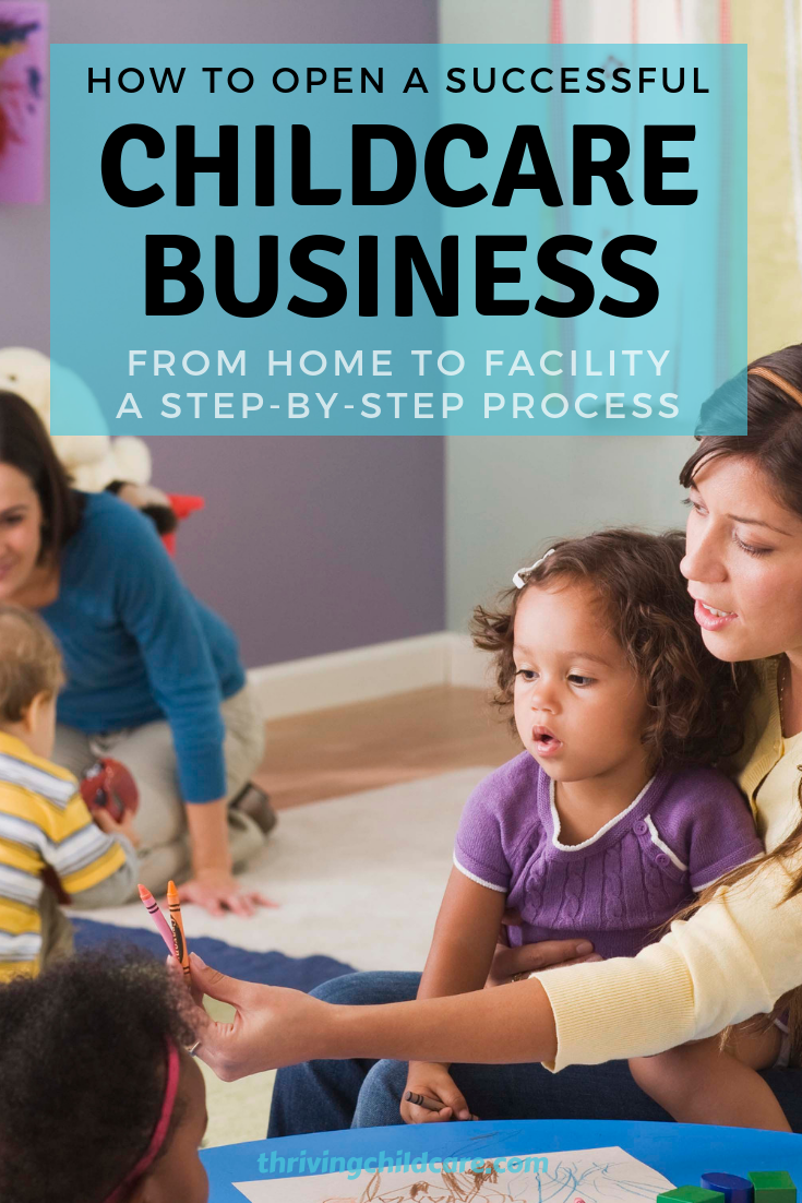 How To Open A Successful Child Care Business Thriving Childcare Childcare Business Childcare Successful Children