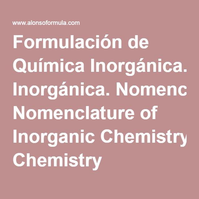 Formulación de Química Inorgánica. Nomenclature of Inorganic Chemistry