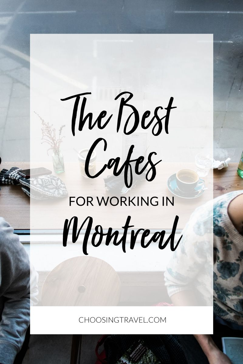 The Best Cafes for Working in Montreal Digital nomad