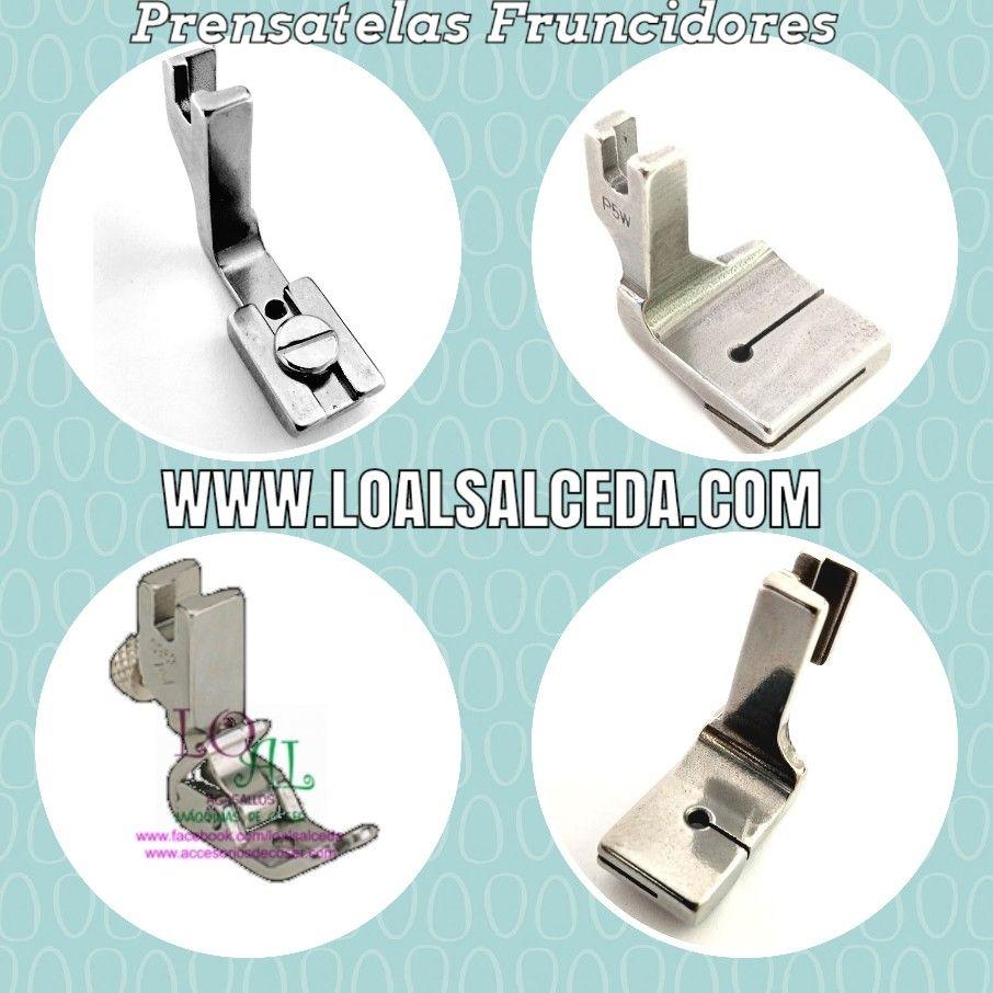 Diferentes Tipos De Prensatelas Industriales Para Hacer Fruncidos Consiguelos En Www Loalsalceda Co Máquinas De Coser Industriales Industrial Maquina De Coser