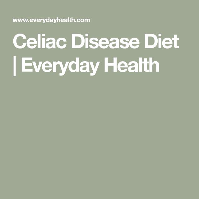 Celiac Disease Diet: Best Foods and Supplements | Celiac ...