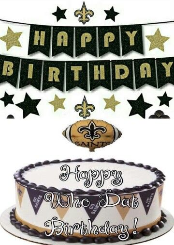 New Orleans Saints Fan Happy Birthday