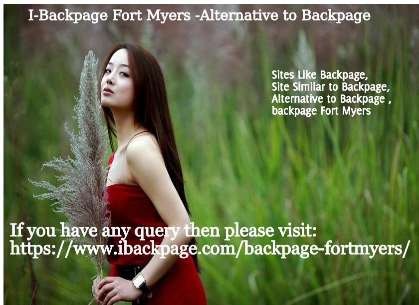 We Are Introducing A Backpage Fort Myers That Is Alternative To Backpage The Users Of