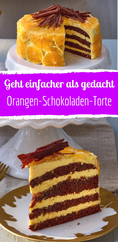 Traumhaft leckere OrangenSchokoladenTorte in 2019  torten  Torten Kuchen rezepte Leckere
