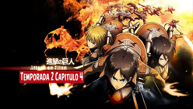 Shingeki No Kyojin Temporada 2 Capitulo 4 Sub Español Zippyshare F Ck Descargas Peliculas Juegos Series Anime Attack On Titan Attack On Titan Anime