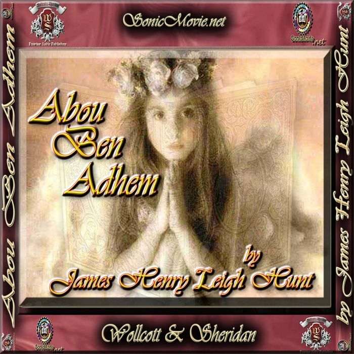 Listen to Abou Ben Adhem audiobook by James Henry Leigh Hunt  ChicagoWood Media Wollcott  Sheridan  Abou Ben Adhem awakens to find an angel within his room writing the na...